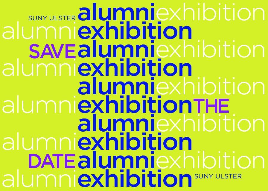 SUNY Ulster Alumni Art Exhibition- Calling All Alumni!